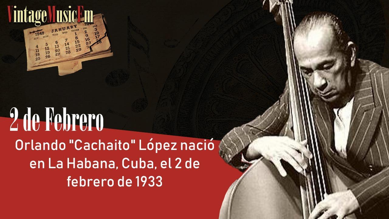 """Orlando """"Cachaíto"""" López nació en La Habana, Cuba, el 2 de febrero de 1933"""