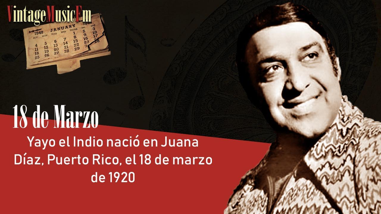 Yayo el Indio nació en Juana Díaz, Puerto Rico, el 18 de marzo de 1920