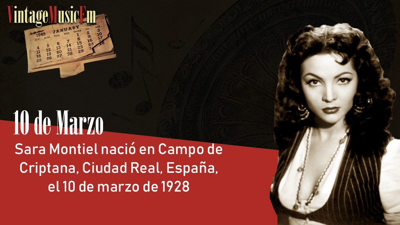 Sara Montiel nació en Campo de Criptana, Ciudad Real, España, el 10 de marzo de 1928