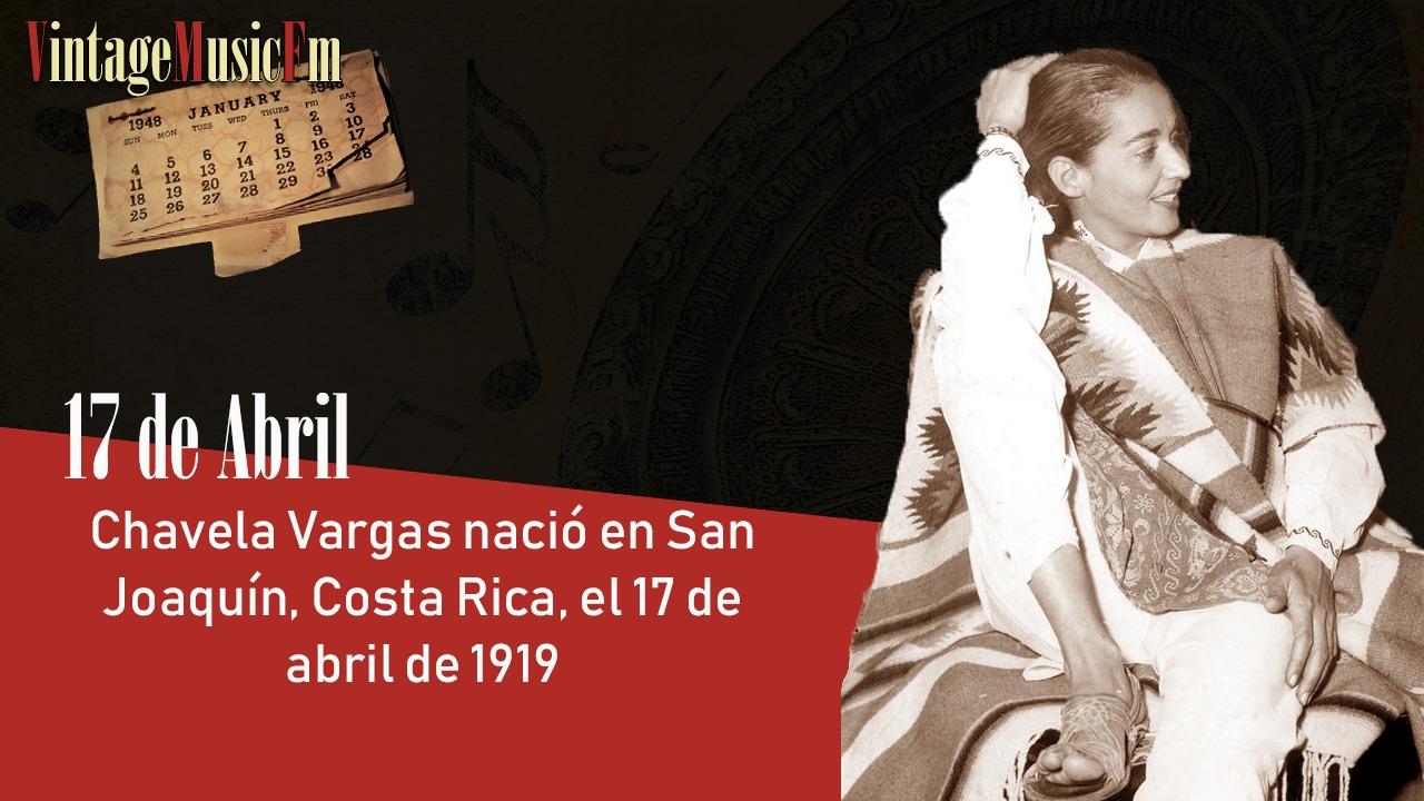 Chavela Vargas nació en San Joaquín, Costa Rica, el 17 de abril de 1919