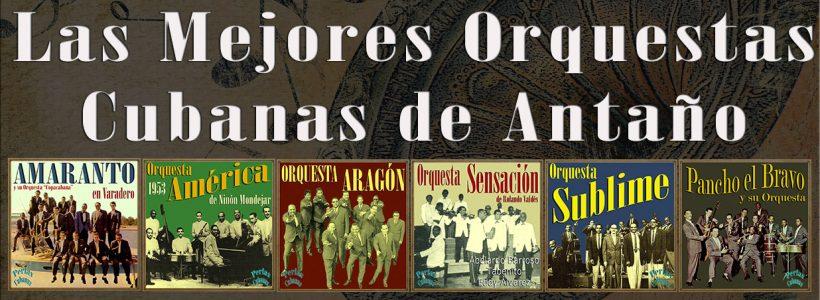 Orquestas Cubanas
