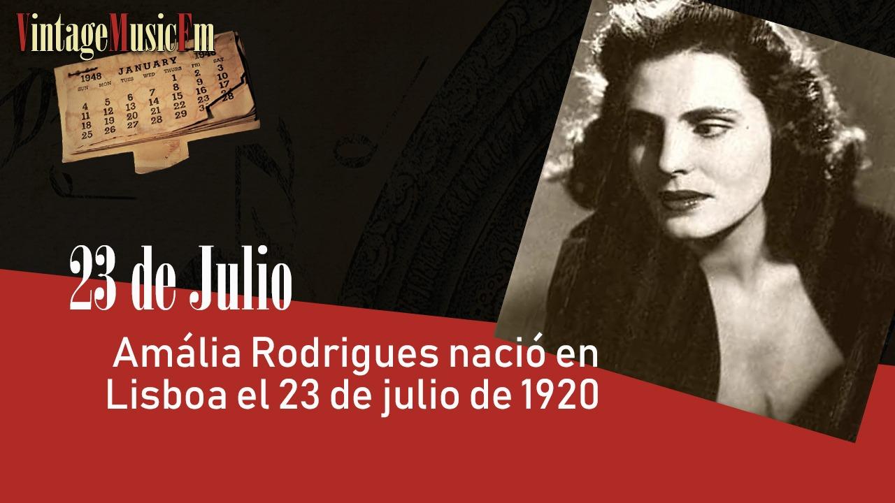 Amália Rodrigues nació en Lisboa el 23 de julio de 1920