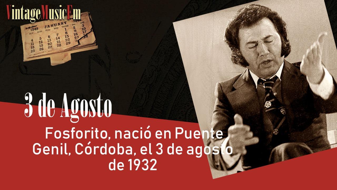 Fosforito, nació en Puente Genil, Córdoba, el 3 de agosto de 1932