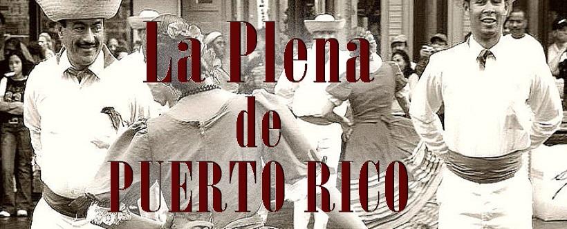 Ver Vídeo: La Plena de Puerto Rico