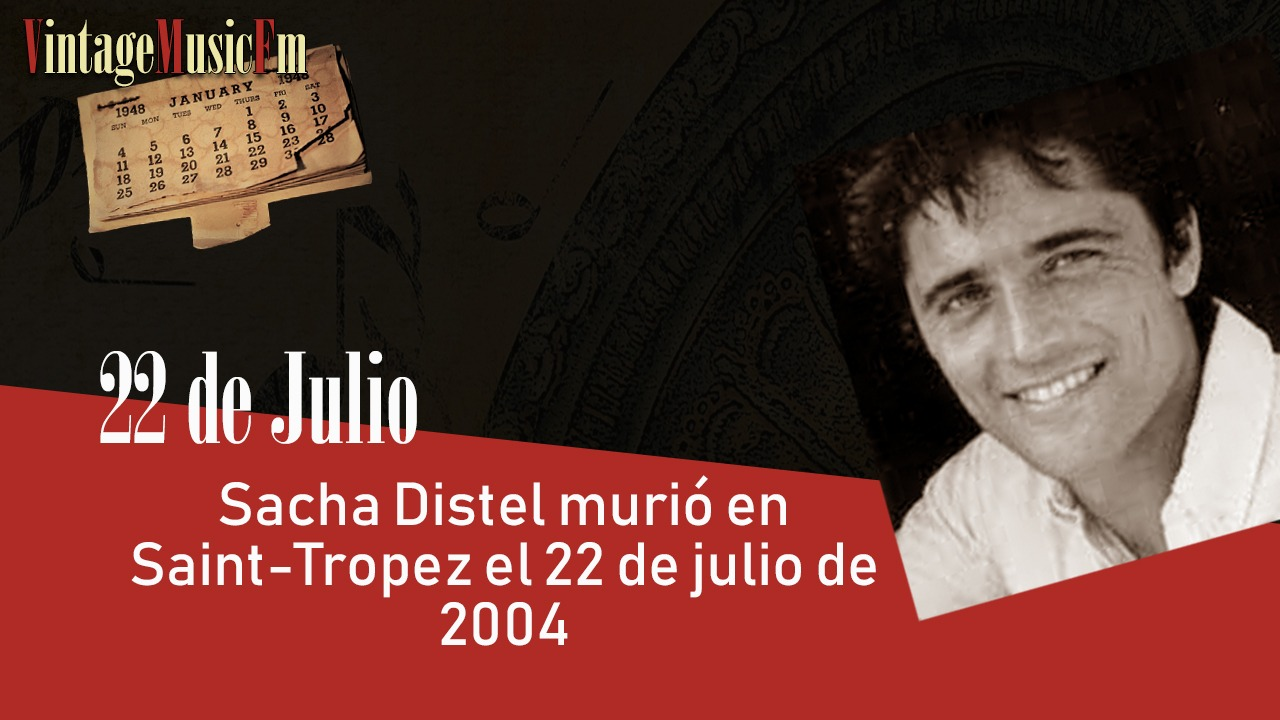 Sacha Distel murió en Saint-Tropez el 22 de julio de 2004