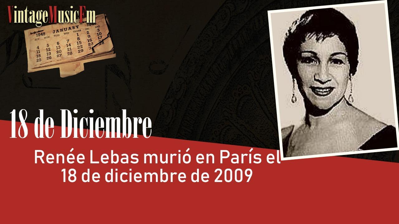Renée Lebas murió en París el 18 de diciembre de 2009