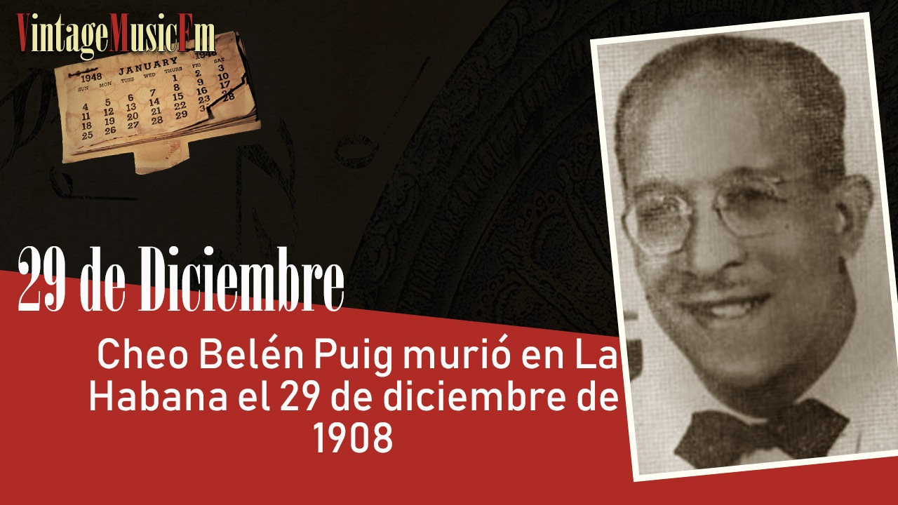 Cheo Belén Puig murió en La Habana el 5 de mayo de 1971