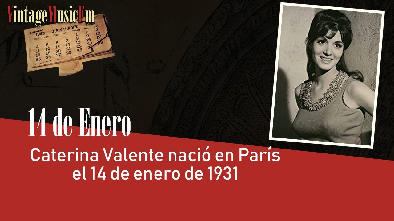 Caterina Valente nació en París el 14 de enero de 1931