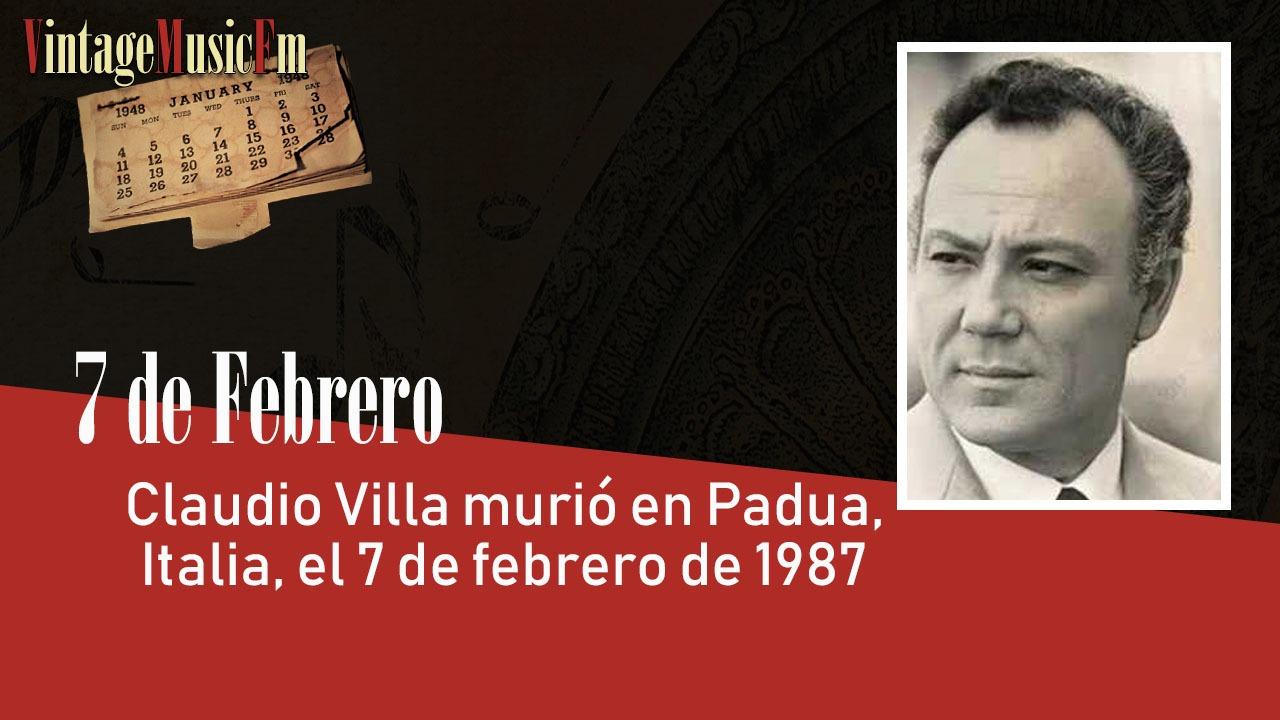 Claudio Villa murió en Padua, Italia, el 7 de febrero de 1987