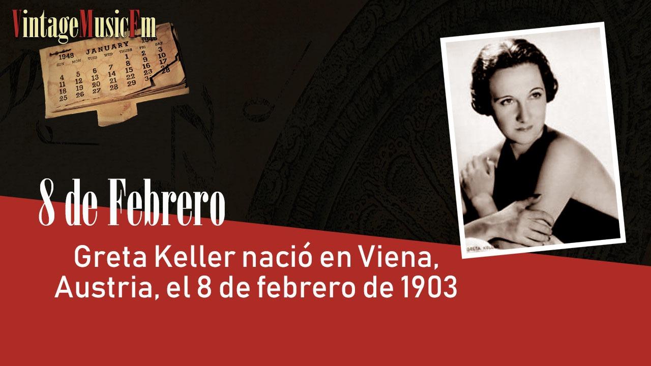 Greta Keller nació en Viena, Austria, el 8 de febrero de 1903