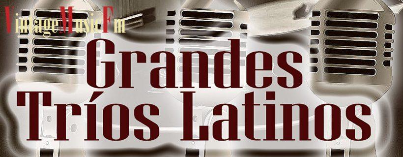 Ver Vídeo: TRÍOS LATINOS