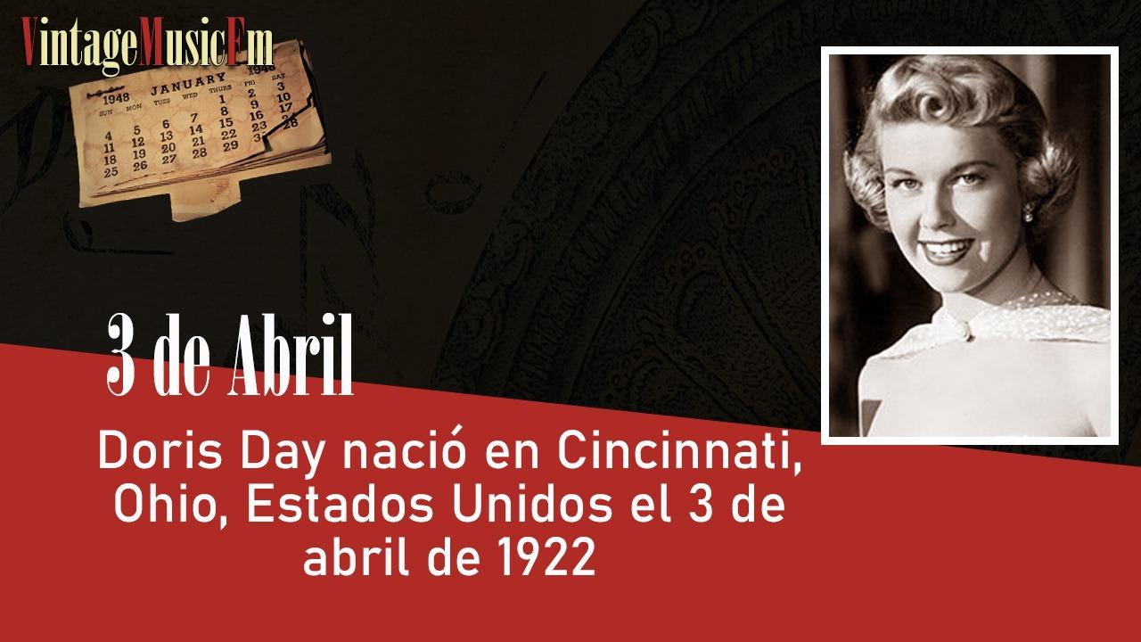 Doris Day nació en Evanston, Ohio, el 3 de abril de 1922