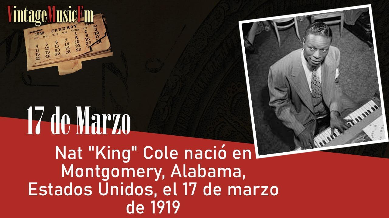 """Nat """"King"""" Cole nació en Montgomery, Alabama, Estados Unidos, el 17 de marzo de 1919"""