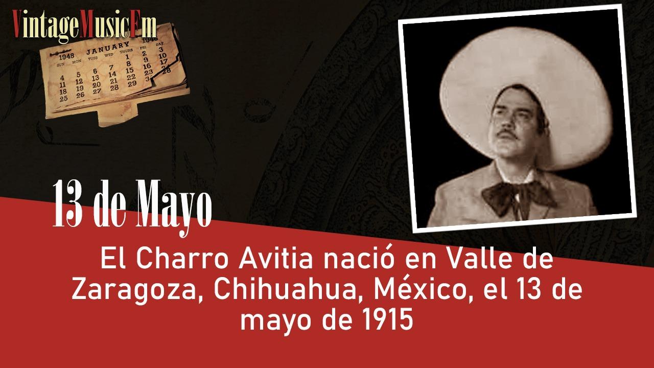 El Charro Avitia nació en Valle de Zaragoza, Chihuahua, México, el 13 de mayo de 1915