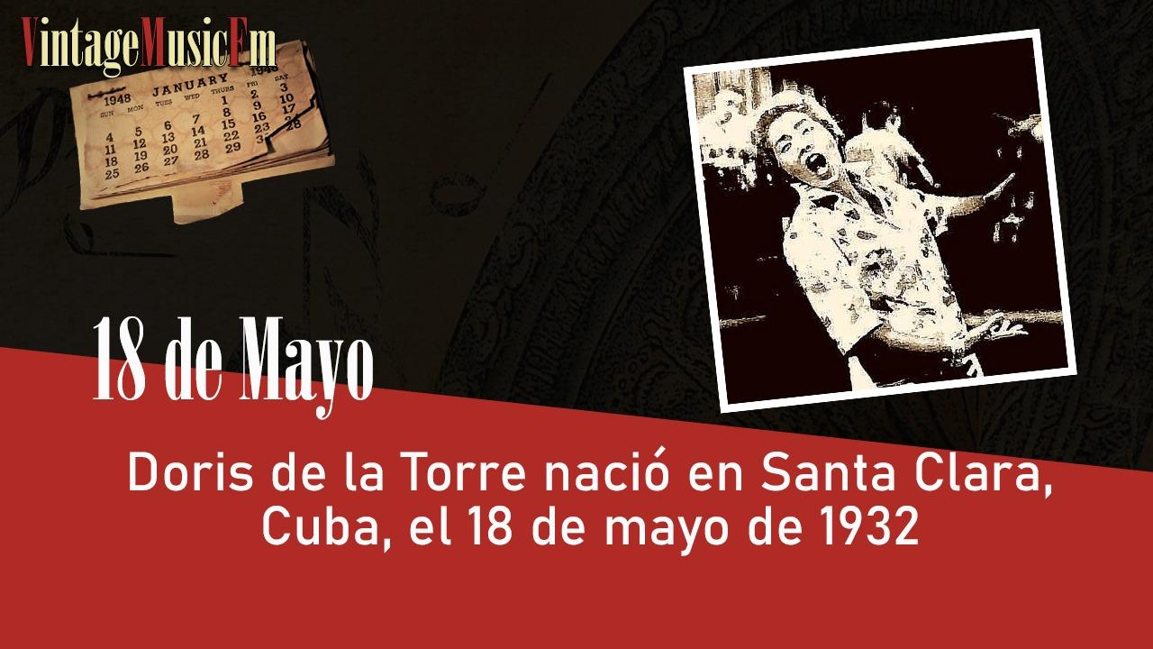 Doris de la Torre nació en Santa Clara, Cuba, el 18 de mayo de 1932