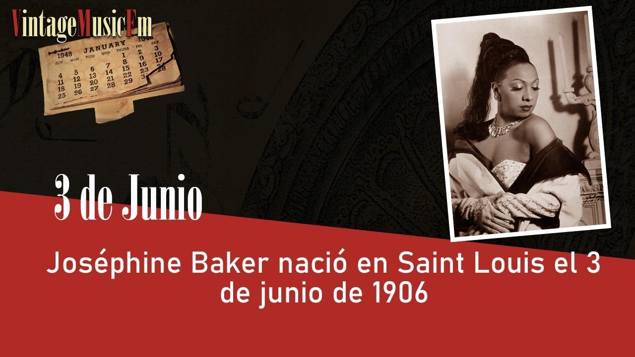 Joséphine Baker nació en Saint Louis el 3 de junio de 1906