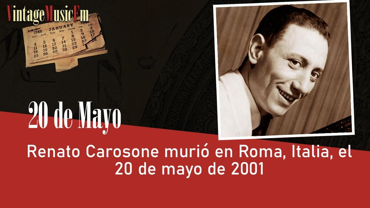 Renato Carosone murió en Roma, Italia, el 20 de mayo de 2001