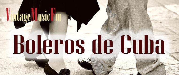 Ver Vídeo: BOLEROS DE CUBA