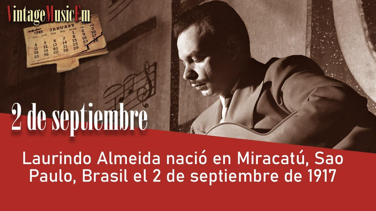 Laurindo Almeida nació en Miracatú, Sao Paulo, Brasil el 2 de septiembre de 1917