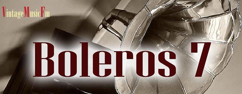 Ver Vídeo: BOLEROS 7