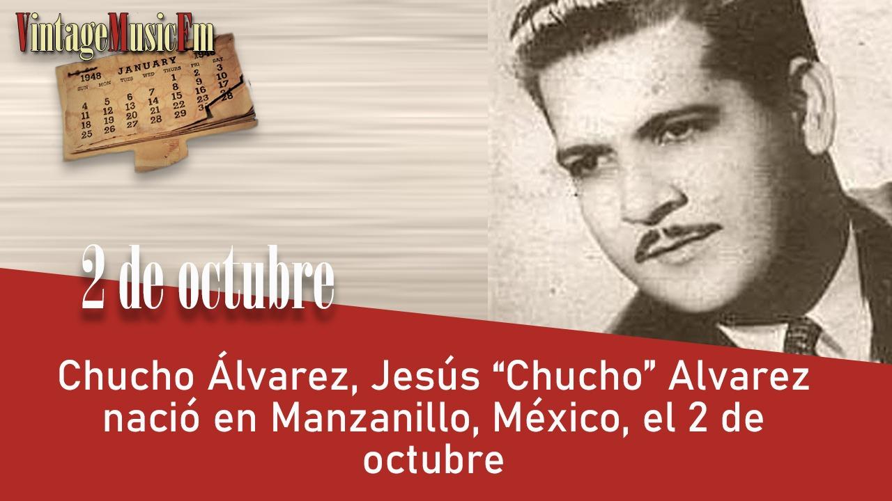 """Chucho Álvarez, Jesús """"Chucho"""" Alvarez nació en Manzanillo, México, el 2 de octubre"""