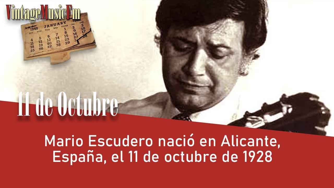 Mario Escudero nació en Alicante, España, el 11 de octubre de 1928