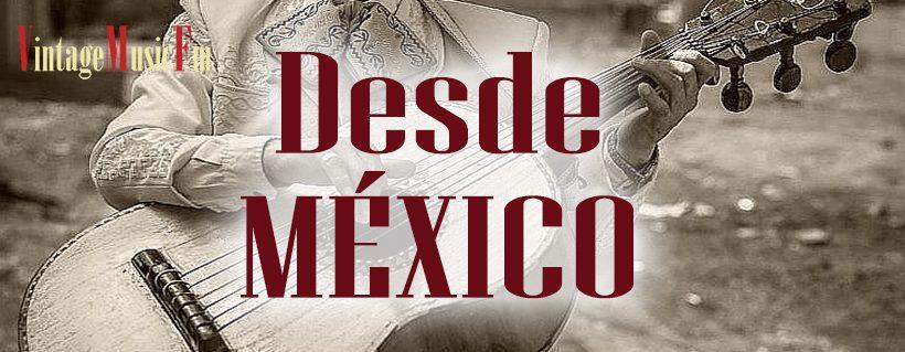 Ver vídeo: DESDE MÉXICO
