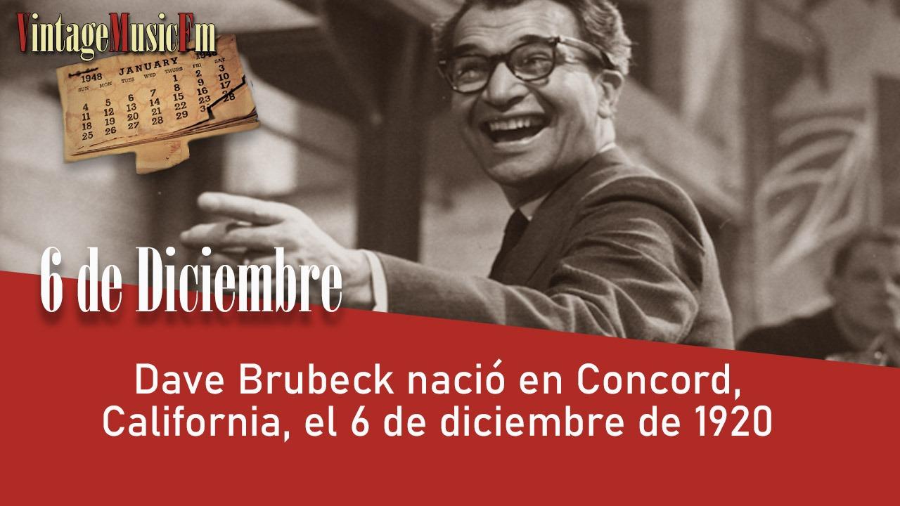 Dave Brubeck nació en Concord, California, el 6 de diciembre de 1920