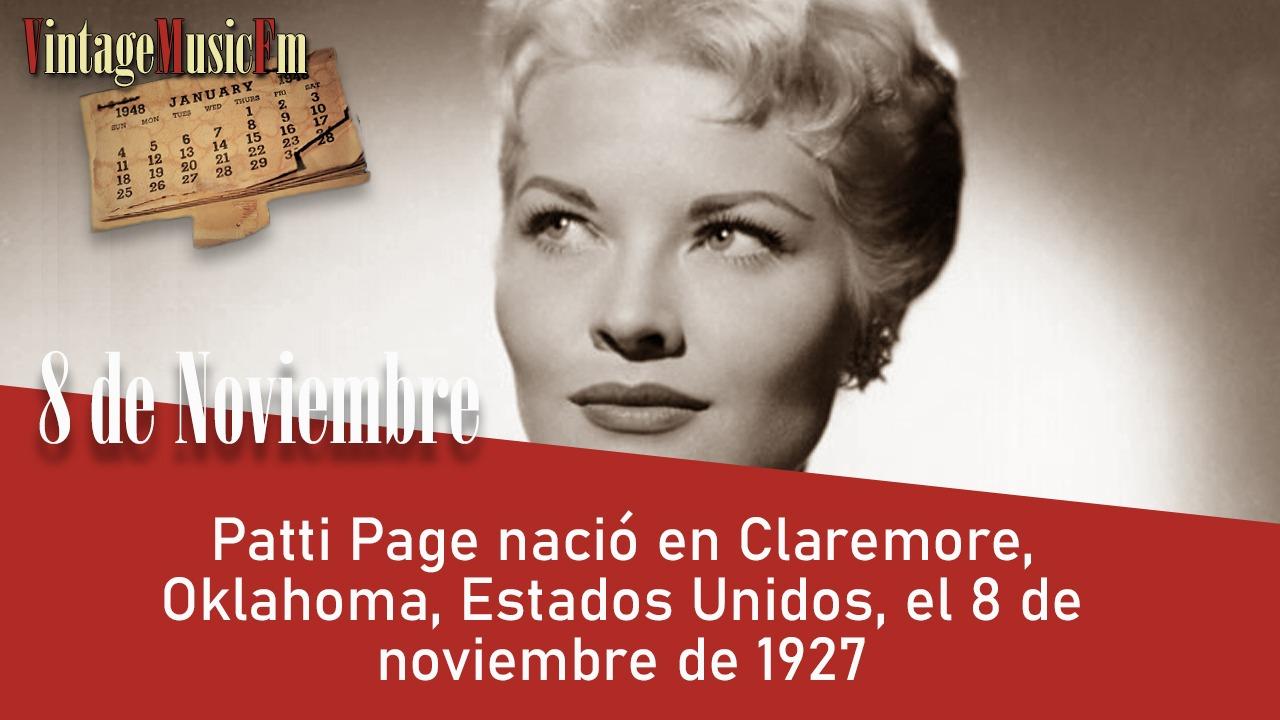 Patti Page nació en Claremore, Oklahoma, Estados Unidos, el 8 de noviembre de 1927