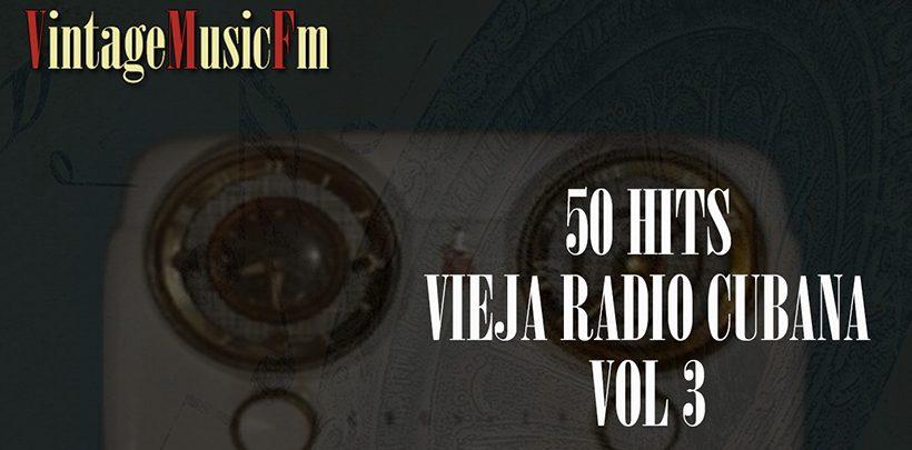 Escuchar: La Vieja Radio Cubana Vol. 3