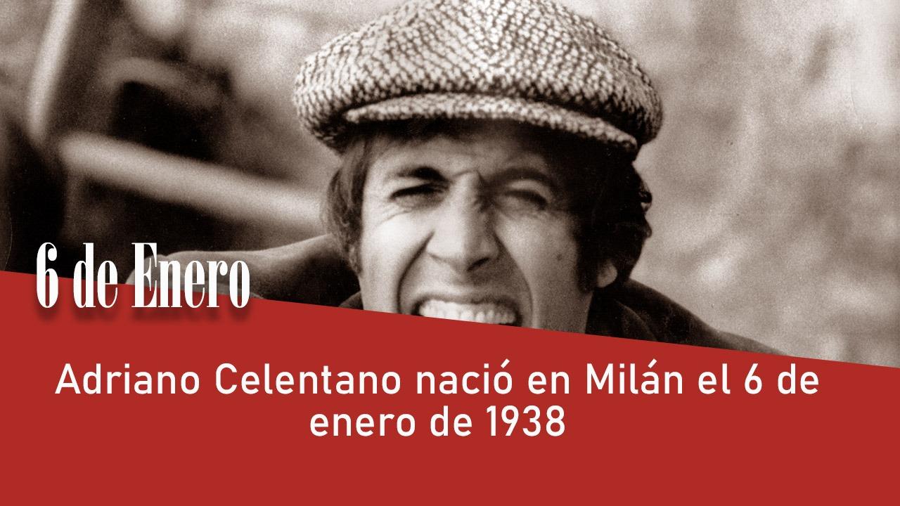 Adriano Celentano nació en Milán el 6 de enero de 1938