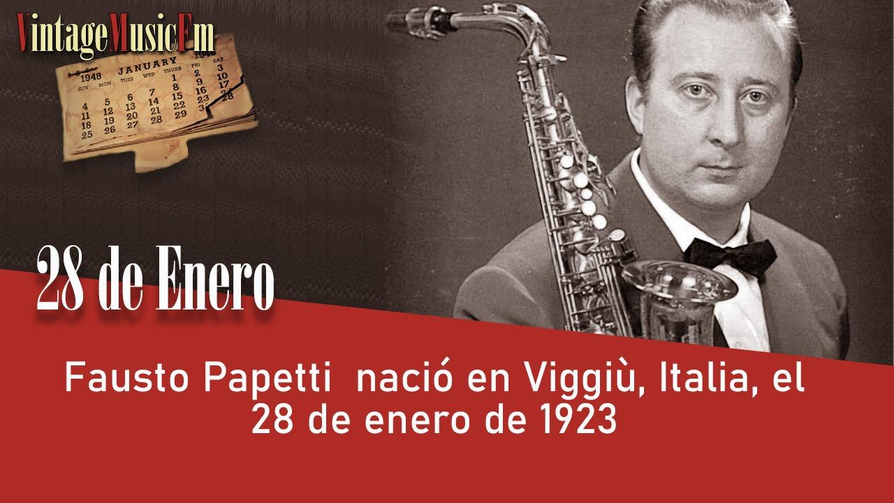 Fausto Papetti nació en Viggiù, Italia, el 28 de enero de 1923