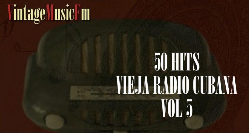 Ver Vídeo: La Vieja Radio Cubana 5