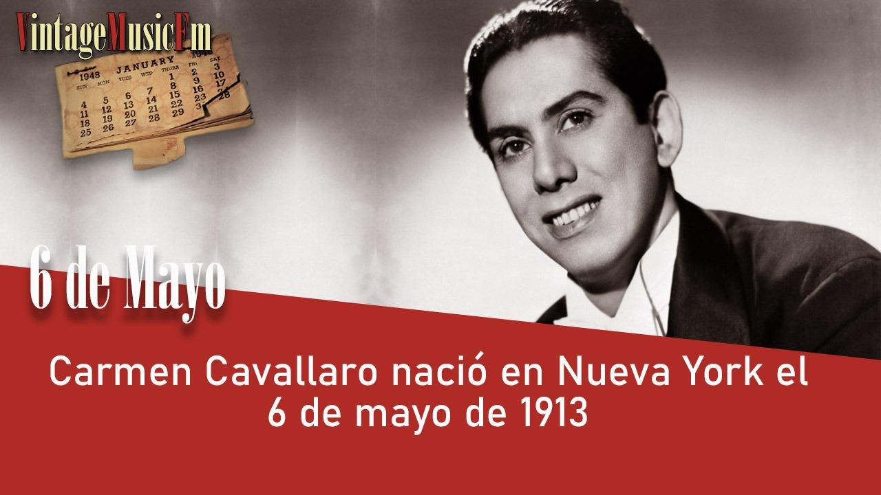 Carmen Cavallaro nació en Nueva York el 6 de mayo de 1913