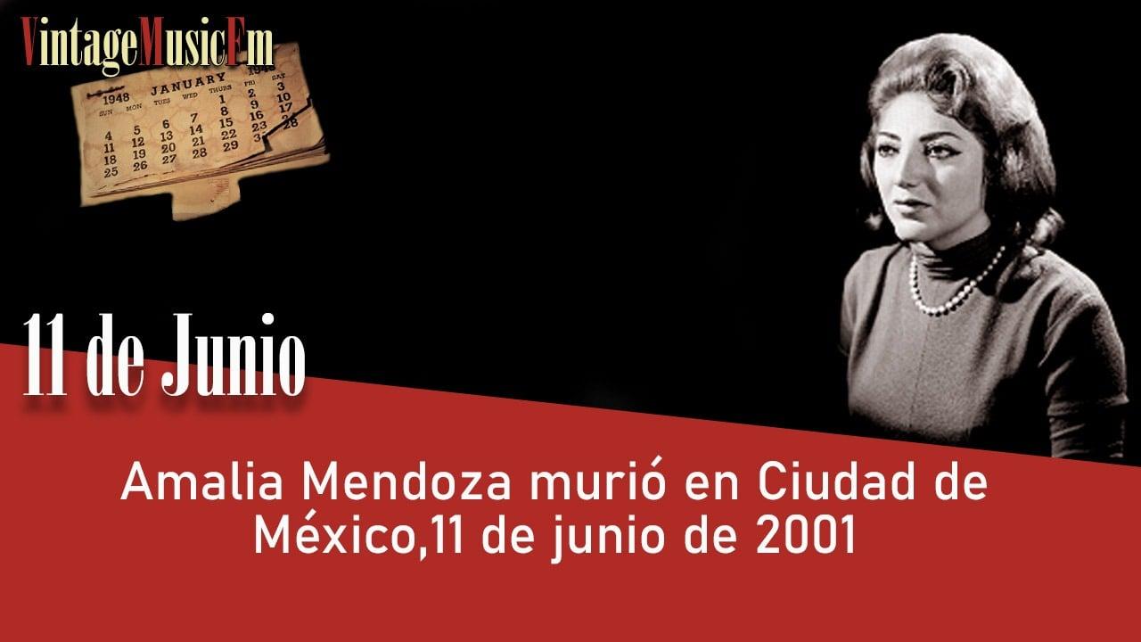 Amalia Mendoza murió en Ciudad de México,11 de junio de 2001